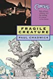 Concrete Volume 3: Fragile Creature (v. 3) (1593074646) by Paul Chadwick