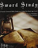 img - for Sword Study - I John Parent Guide + Level 4: Parent/Leader Guide Including Senior Level Family-Centered Bible Study book / textbook / text book