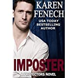 IMPOSTER: The Protectors Series - Book One ~ Karen Fenech