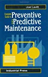 Complete Guide to Predictive and Preventive Maintenance - 0831131543