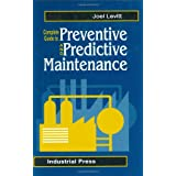 Complete Guide to Predictive and Preventive Maintenance ~ Joel Levitt