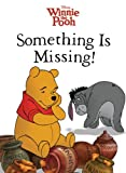Winnie the Pooh: Something Is Missing! (Disney's Winnie the Pooh)