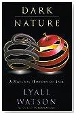 Dark Nature: Natural History of Evil, A