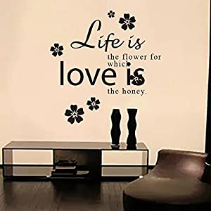 """Life is the flower for which love is the honey"" DIY Removable Wallpapers for Wall Decoration by Mustbe"