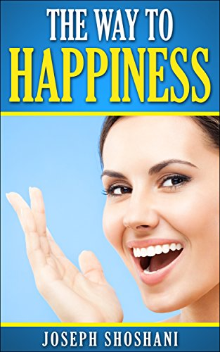 The Way To Happiness by Joseph Shoshani ebook deal
