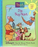The Bug Hunt (Disneys Out & About With Pooh, Vol. 17)