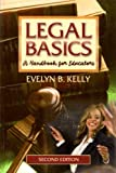 img - for Legal Basics: A Handbook for Educators by Kelly Evelyn B. (2006-06-30) Paperback book / textbook / text book