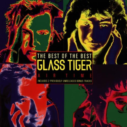 Glass Tiger - Best of Glass Tiger - Zortam Music
