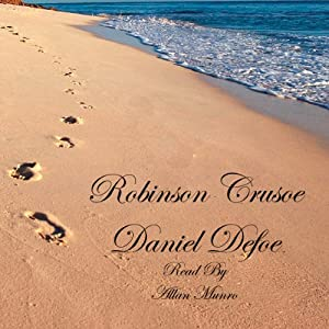 Robinson Crusoe: The Life and Strange Surprizing Adventures of Robinson Crusoe | [Daniel Defoe]