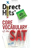 Direct Hits Core Vocabulary of the SAT 4th Edition