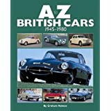 A-Z British Cars: 1945-1980by Graham Robson