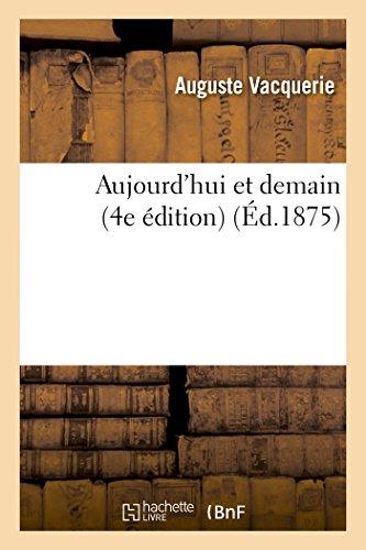 Aujourd'hui Et Demain (4e Edition) (Sciences sociales)