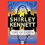 Time of Death: PJ Gray, Book 5 | Shirley Kennett