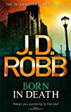 J. D. Robb Born In Death: 23
