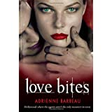 Love Bites: 2 (Vampyres of Hollywood)by Adrienne Barbeau