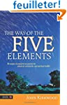 The Way of the Five Elements: 52 Week...