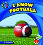 I Know Football (21st Century Basic S...