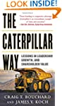 The Caterpillar Way: Lessons in Leade...