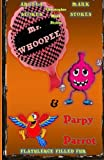 Mr Whoopee and Parpy Parrot