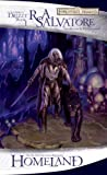 Homeland: The Legend of Drizzt, Book I by R.A. Salvatore