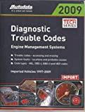 img - for Diagnostic Trouble Codes - Engine Management Systems Imported Vehicles 1997-2009 book / textbook / text book