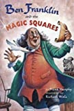 Ben Franklin and the Magic Squares (0439328934) by Frank Murphy