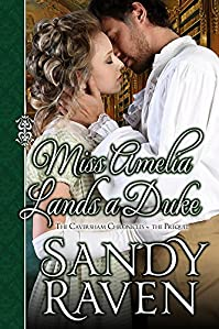 Miss Amelia Lands A Duke by Sandy Raven ebook deal