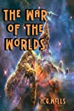 The War of the Worlds (Carefully formatted by Timeless Classic Books)
