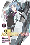 img - for The Asterisk War: The Academy City on the Water, Vol. 2 - manga (The Asterisk War Manga) book / textbook / text book