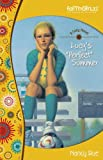 Lucy's Perfect Summer (Faithgirlz! / A Lucy Novel Book 3)