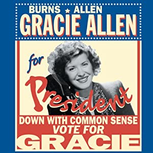 Gracie for President Radio/TV Program