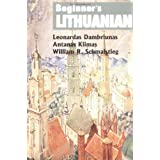 Beginner's Lithuanian (Beginner's (Foreign Language))by Leonardas Dambriunas