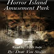 Horror Island Amusement Park | [Drac Von Stoller]