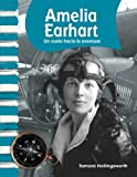 Amelia Earhart: American Biographies (Primary Source Readers)