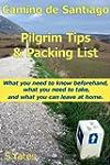 Pilgrim Tips & Packing List Camino de...