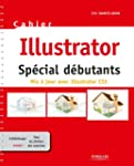 Cahier Illustrator - Sp�cial d�butants