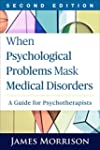When Psychological Problems Mask Medi...