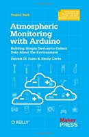Atmospheric Monitoring With Arduino Front Cover