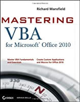 Mastering VBA for Office 2010, 2nd Edition Front Cover