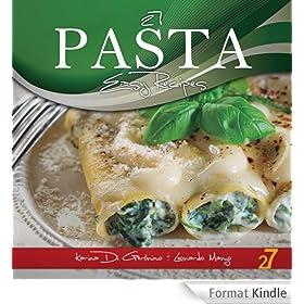 27 Pasta Easy Recipes (Easy Pasta & Easy Pizza Italian Recipes Book 1) (English Edition)