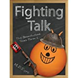 Fighting Talk (The Brantholme Years Term 1)