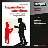 Image de Argumentieren unter Stress: Wie man unfaire Angriffe erfolgreich abwehrt