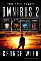 THE BILL TRAVIS OMNIBUS 2 (THE BILL TRAVIS MYSTERIES)
