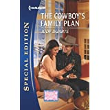 The Cowboy&amp;#39;s Family Plan (Harlequin Special Edition / Brighton Valley Babies)