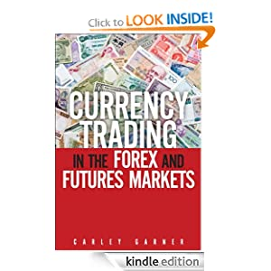 Amazon Free Kindle eBook: Currency Trading in the Forex and Futures Markets