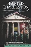 img - for Haunted Charleston:: Stories from the College of Charleston, the Citadel and the Holy City: 1 (Haunted America) by Edward Macy (2004-11-30) book / textbook / text book