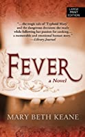 Fever (Thorndike Press Large Print Core Series)