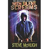 With Silent Screams (The Hellequin Chronicles, Book 3) ~ Steve McHugh