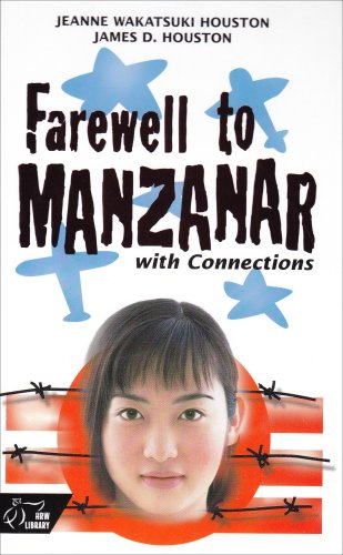 Holt McDougal Library: Student Edition with Connections Farewell to Manzanar (HRW Library)