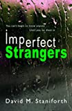 Imperfect Strangers by David Staniforth